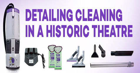 GoFree Flex Pro Cordless Backpack Cleans Historic Theatre Pro Team
